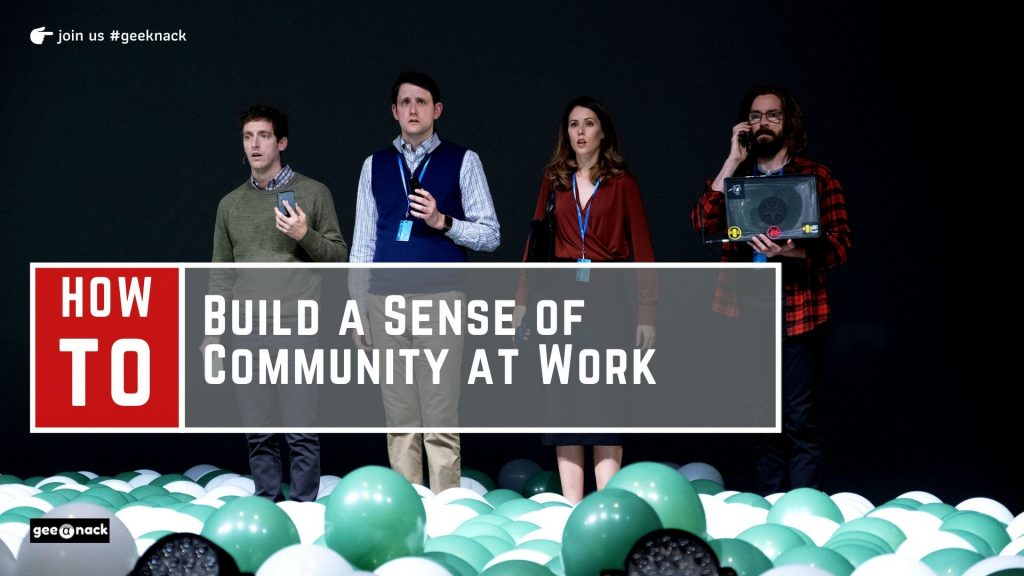 How to Build a Sense of Community at Work