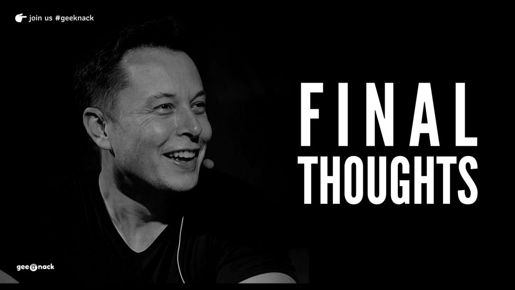 What I Learned From Elon Musk Final Thoughts