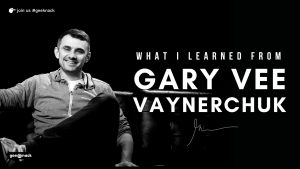 What I Learned From Gary Vaynerchuk cover