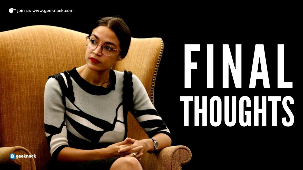 Alexandria Ocasio-Cortez Leadership And Life Lessons Final Thoughts