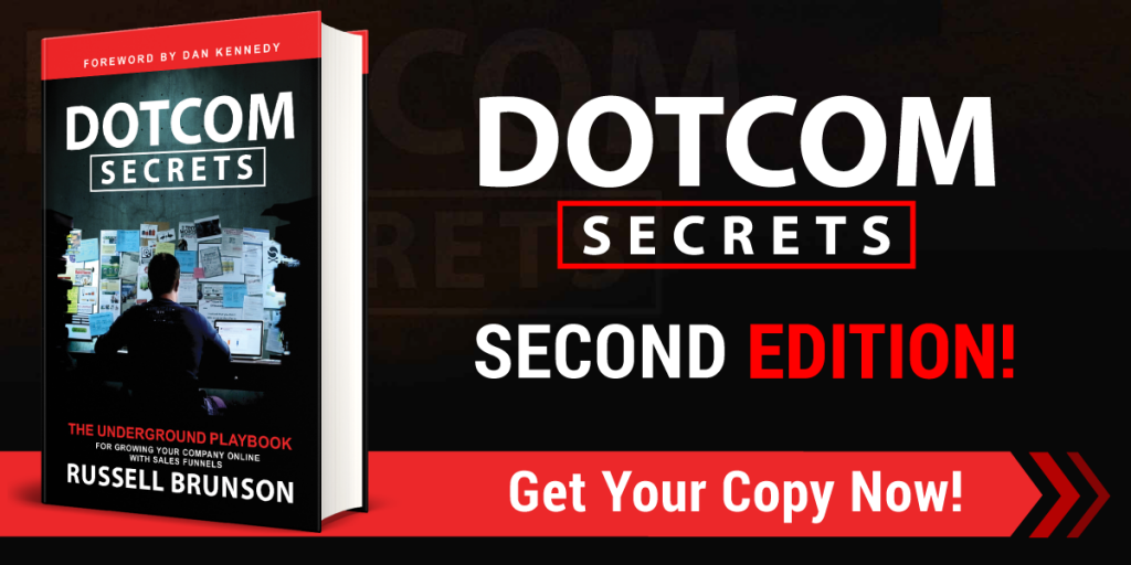 dotcom secrets get your copy now