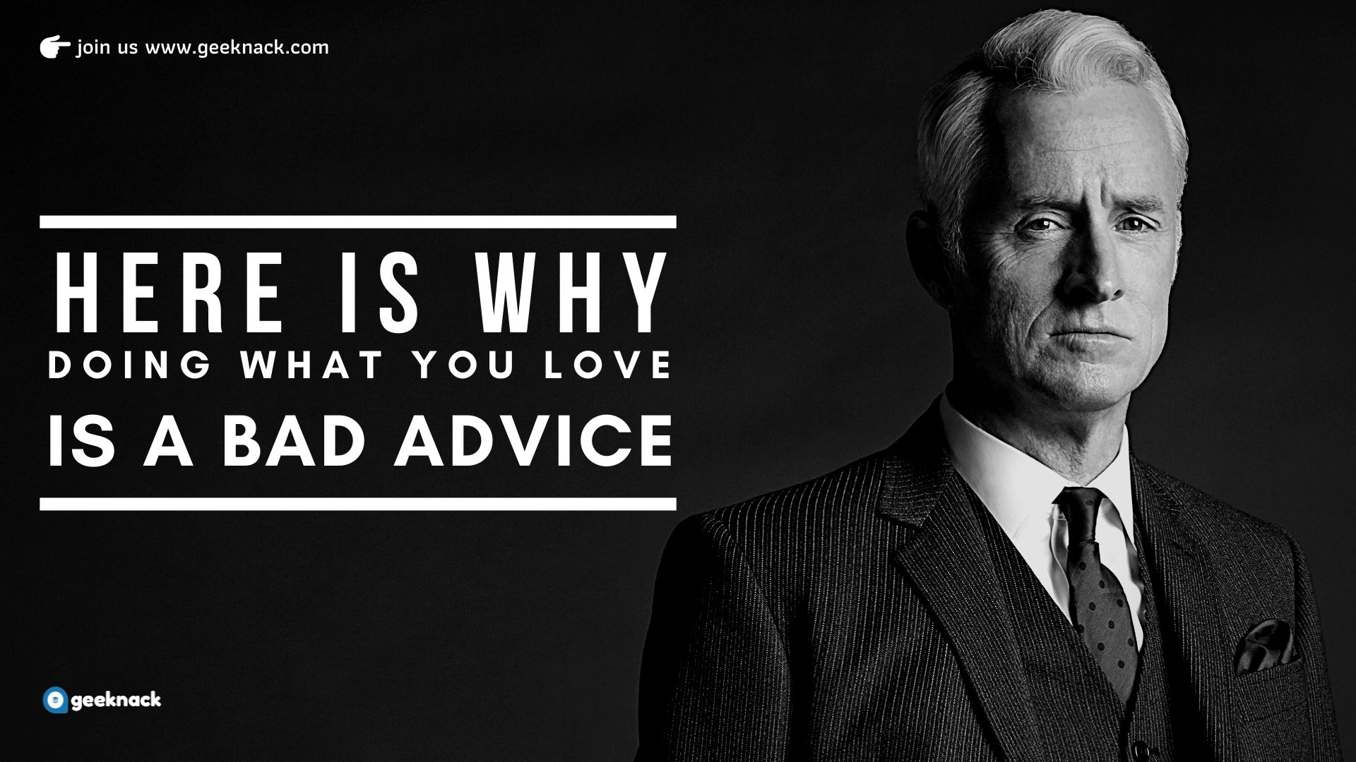 Here is why doing what you love is a bad advice cover