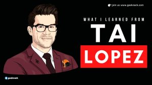 What I Learned From Tai Lopez cover