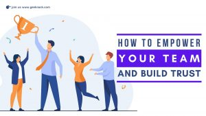 How To Empower Your Team And Build Trust cover