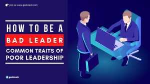 How to Be a Bad Leader Common Traits Of Poor Leadership cover