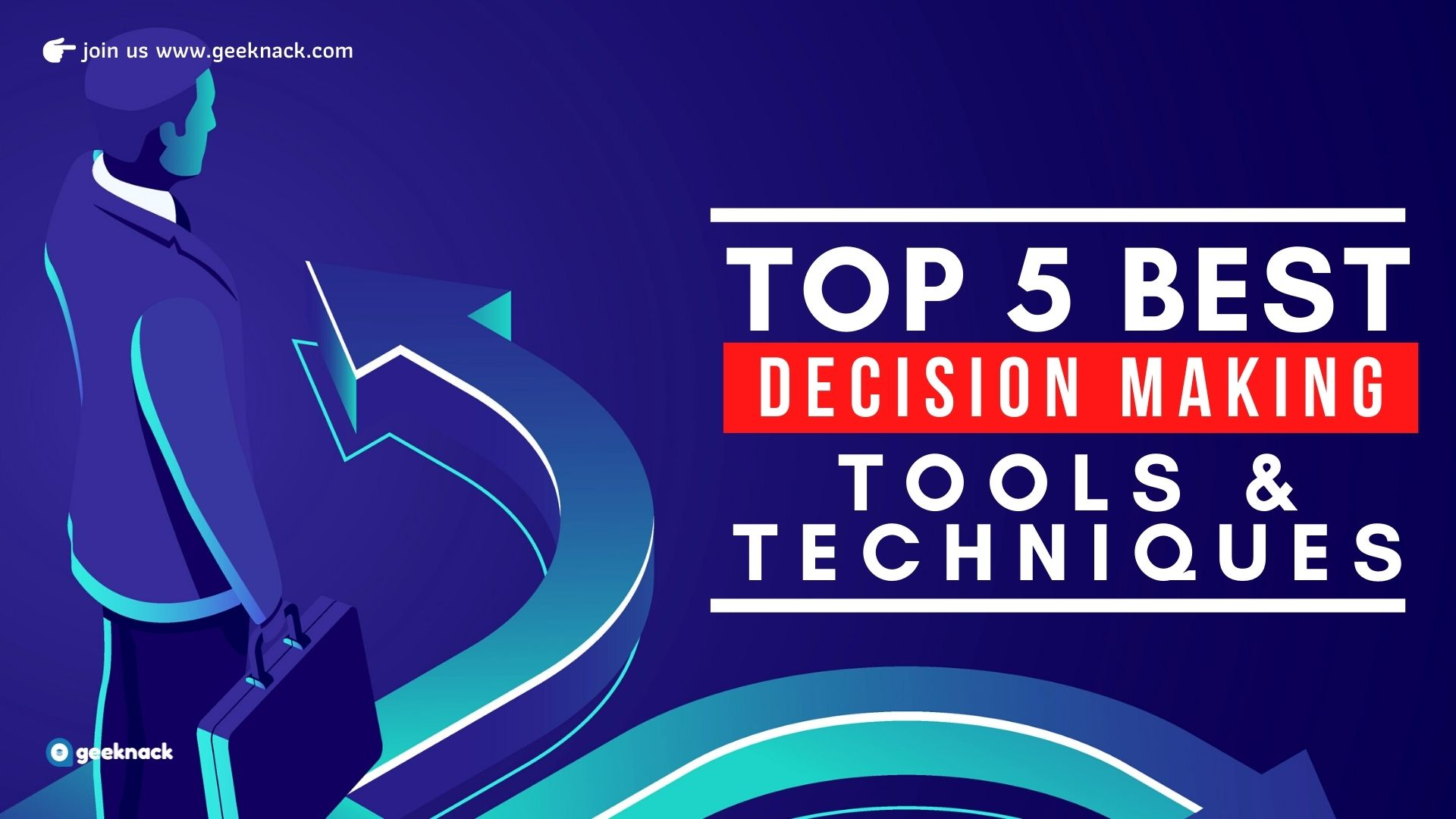 Top 5 Best Decision Making Tools and Techniques cover