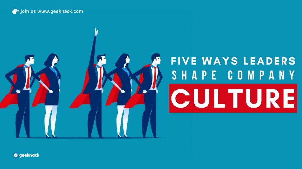 Five Ways Leaders Shape Company Culture cover