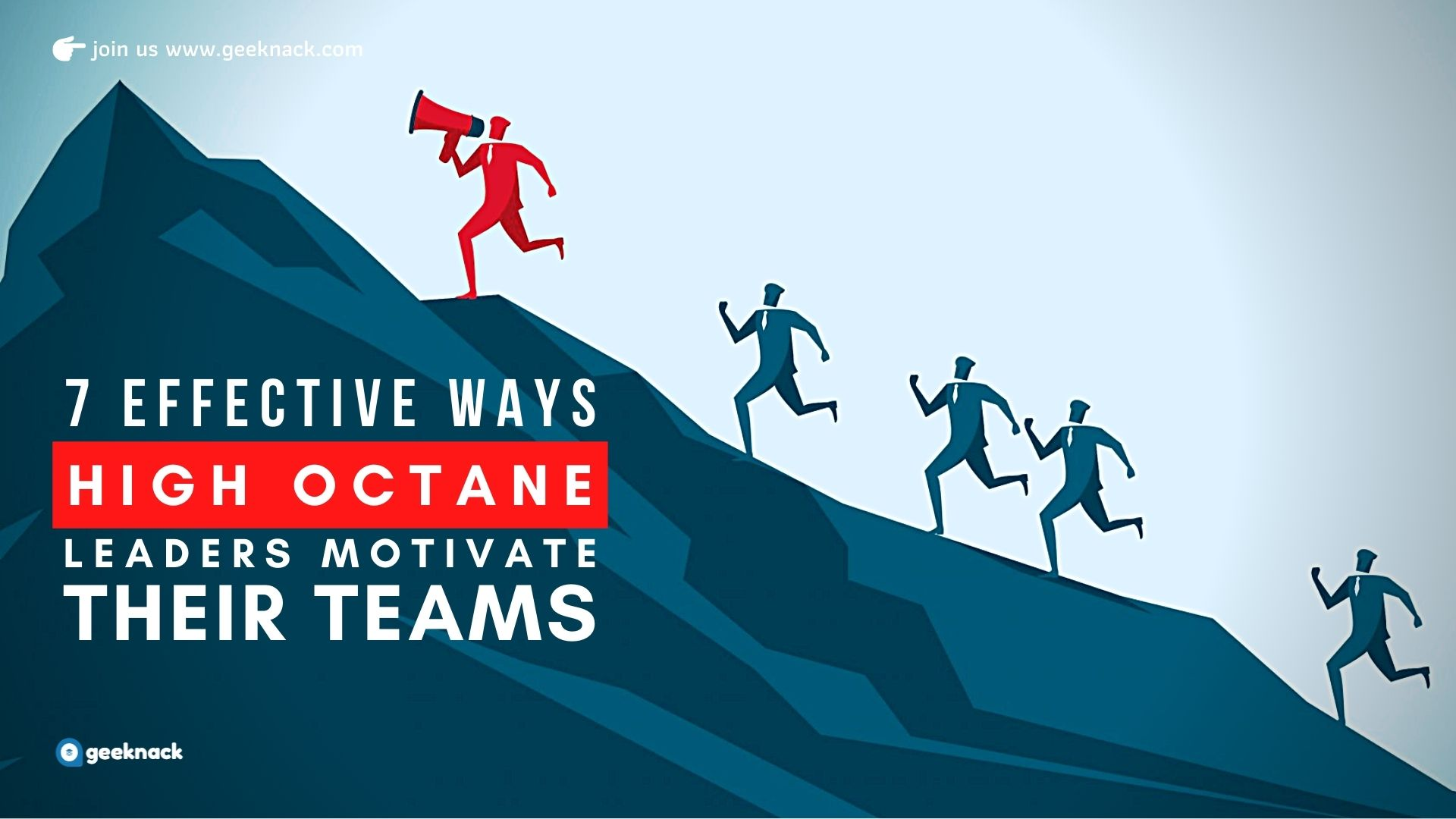 7 Effective Ways High Octane Leaders Motivate Their Teams cover