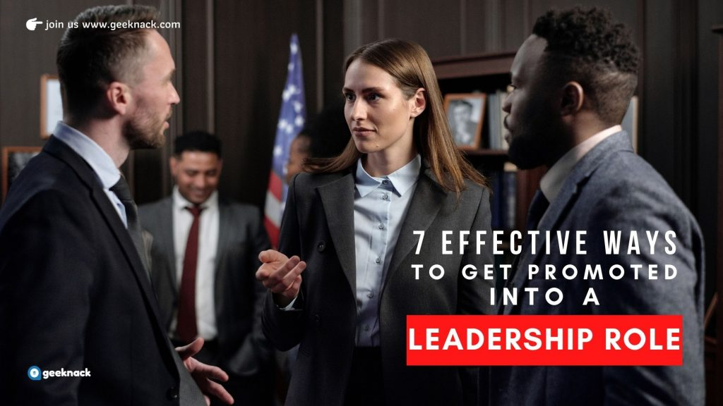 7 Effective Ways To Get Promoted Into a Leadership Role cover