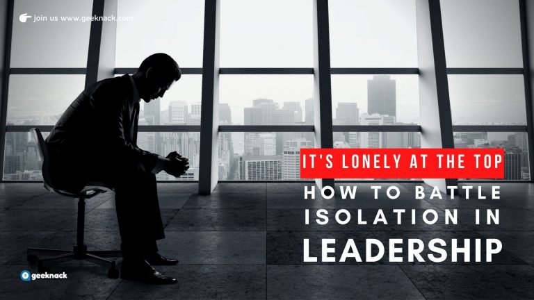 It's Lonely At The Top How To Battle Isolation In Leadership cover