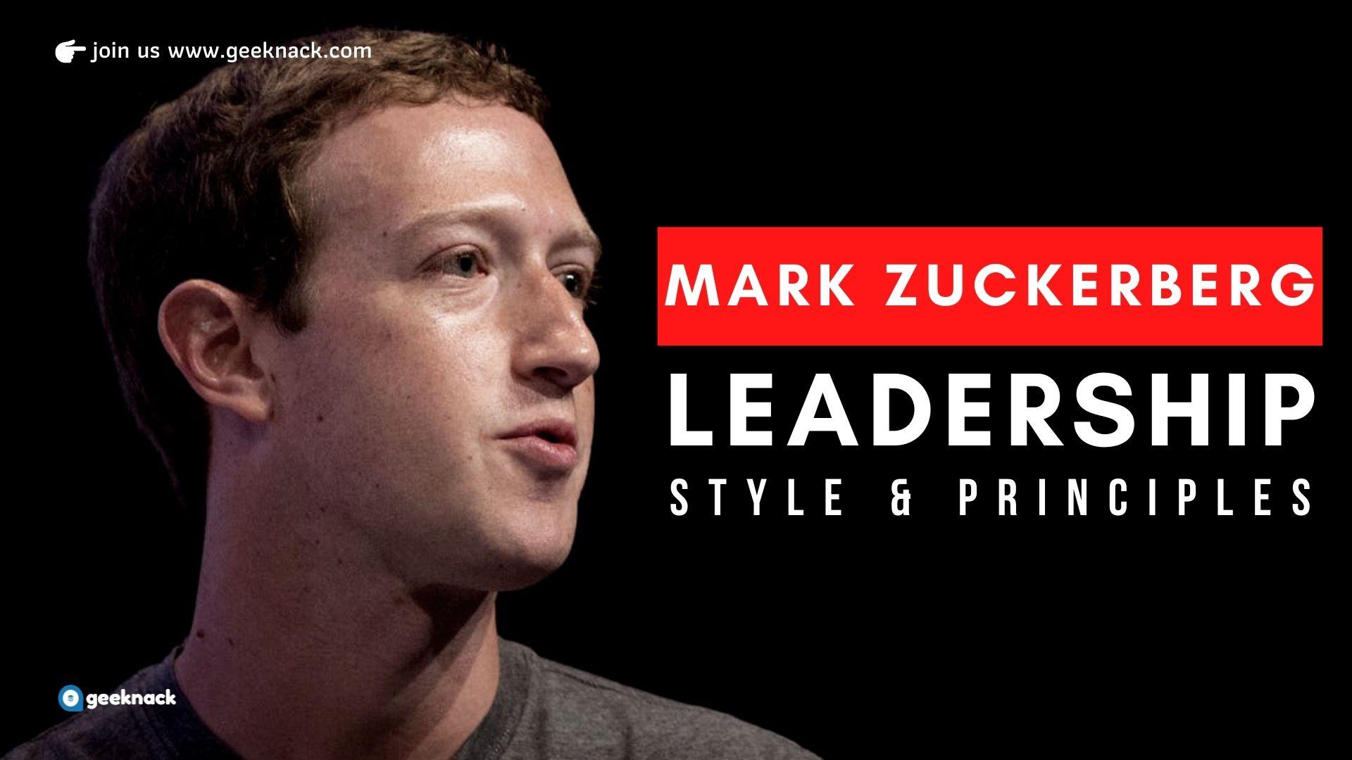 Mak Zuckerberg - Leadership Style and Principles cover