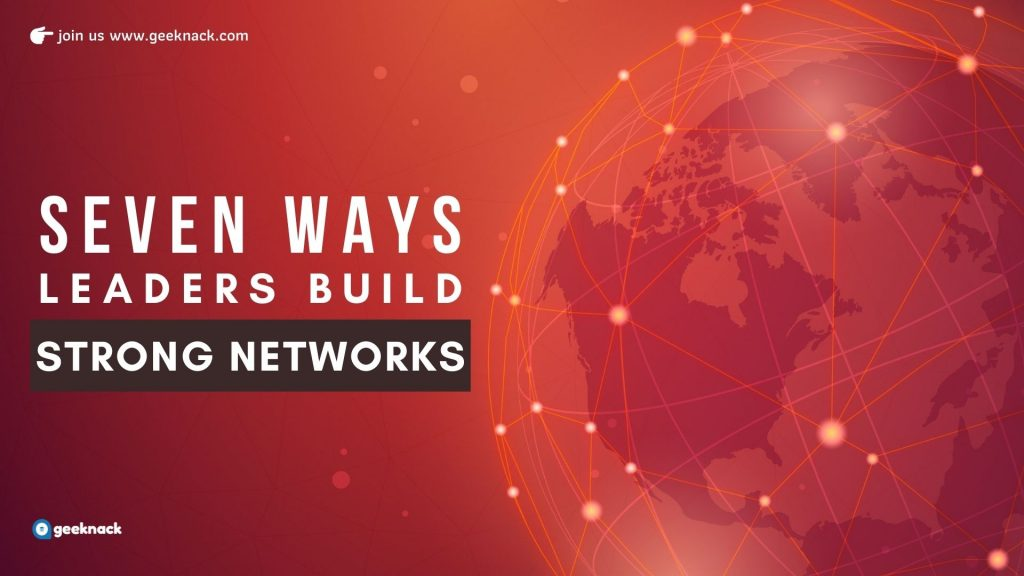Seven Ways Leaders Build Strong Networks cover