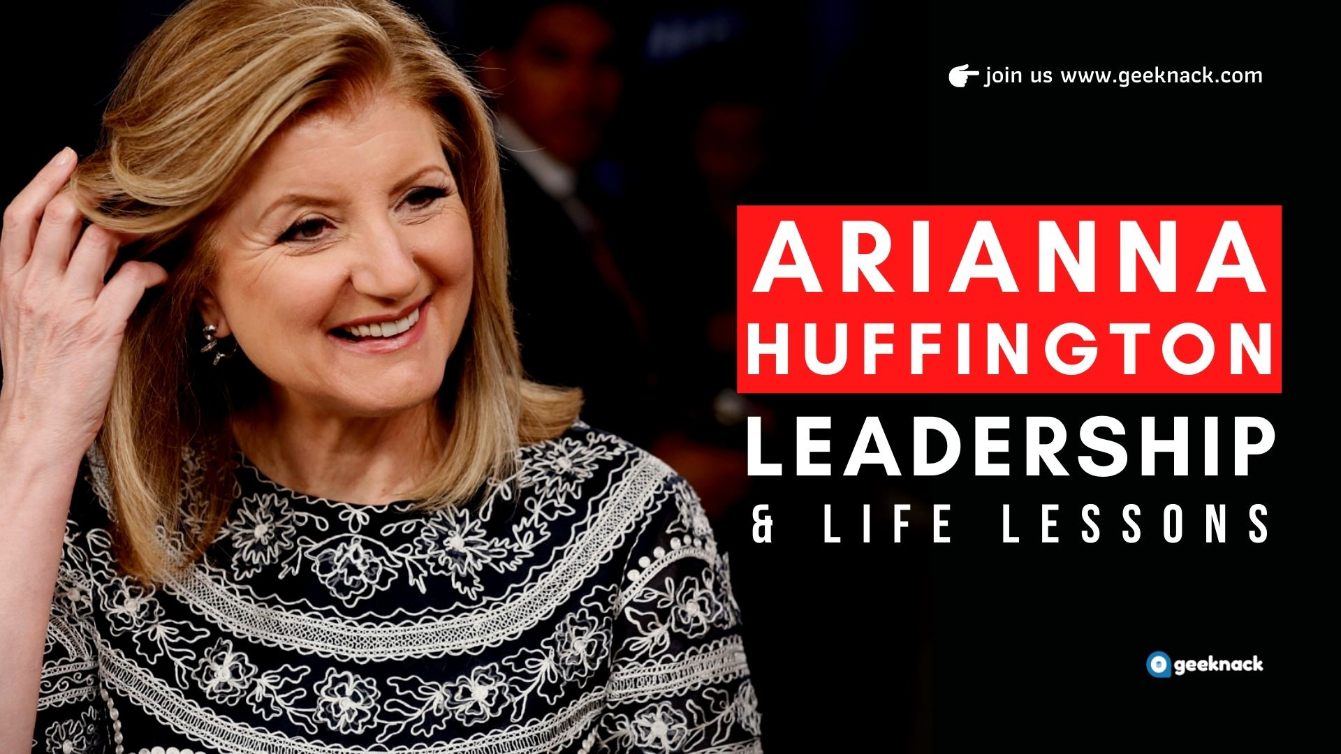 Arianna Huffington - Leadership & Life Lessons cover