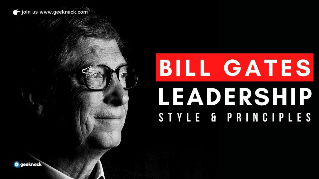 Bill Gates - Leadership Style & Principles cover