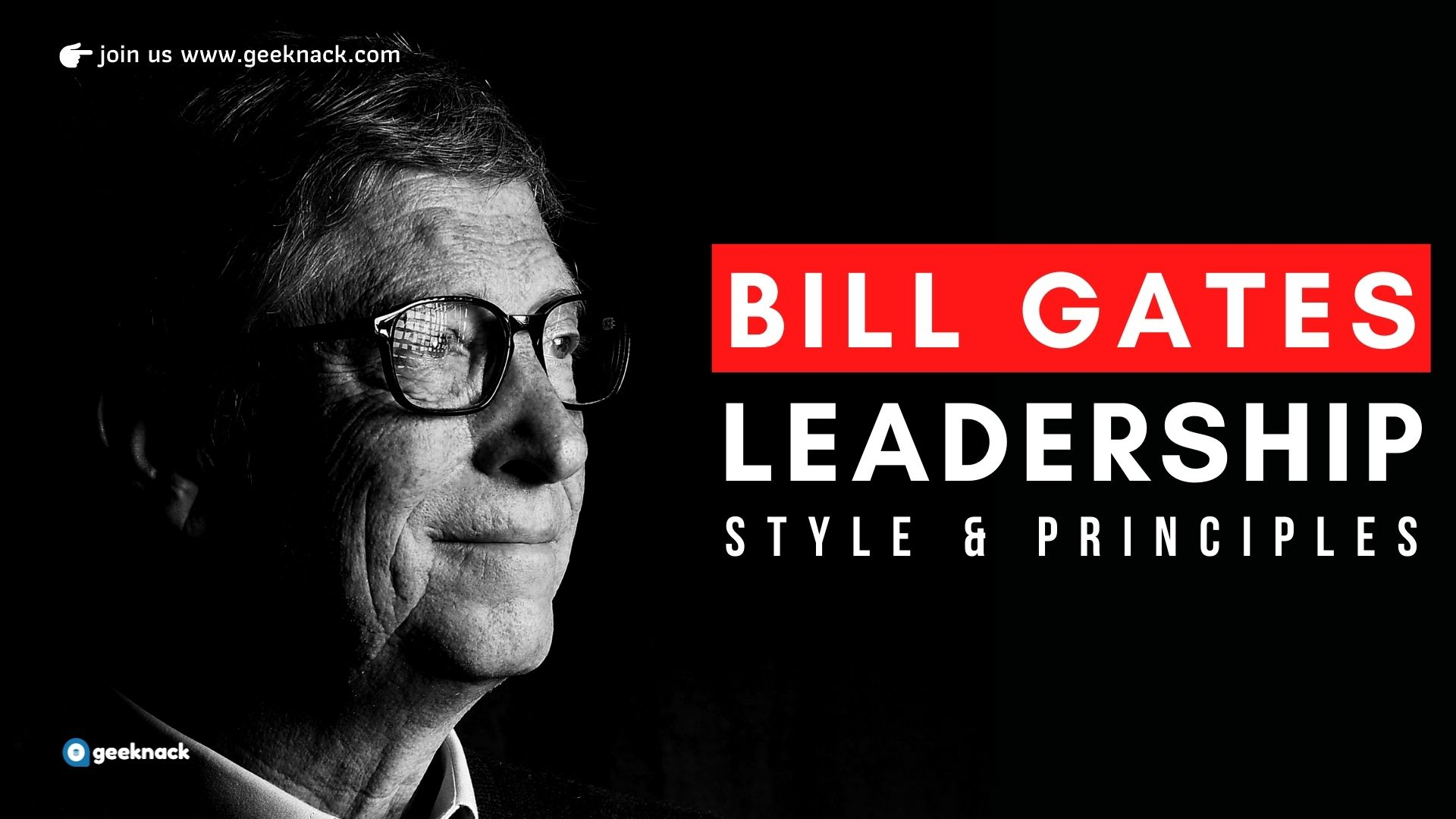 Bill Gates - Leadership Style & Principles cover