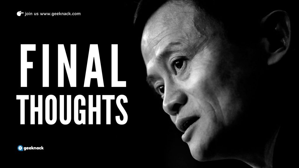 Jack Ma - Leadership Style & Principles - Final Thoughts