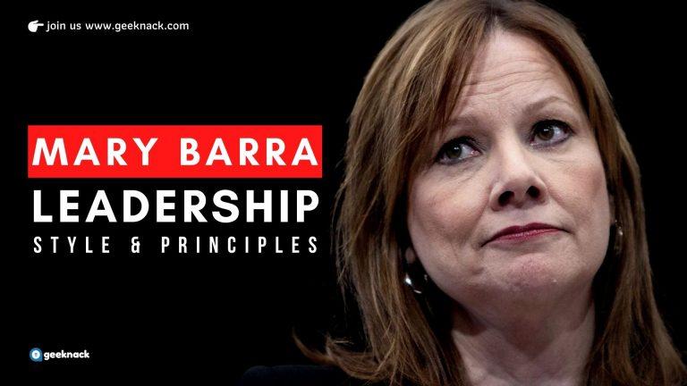 Mary Barra - Leadership Style & Principles