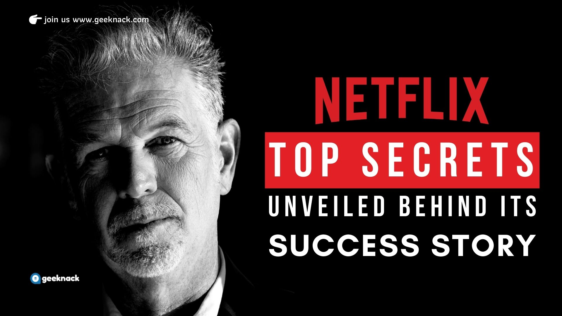 Netflix Top Secrets Unveiled Behind Its Success Story