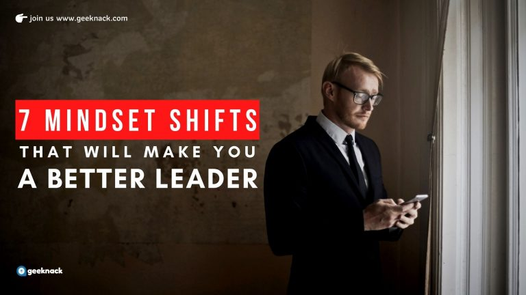 Seven Mindset Shifts That Will Make You a Better Leader