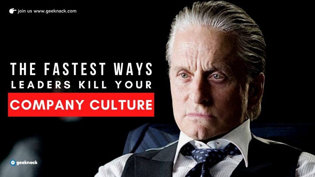 The Fastest Ways Leaders Kill Your Company Culture cover