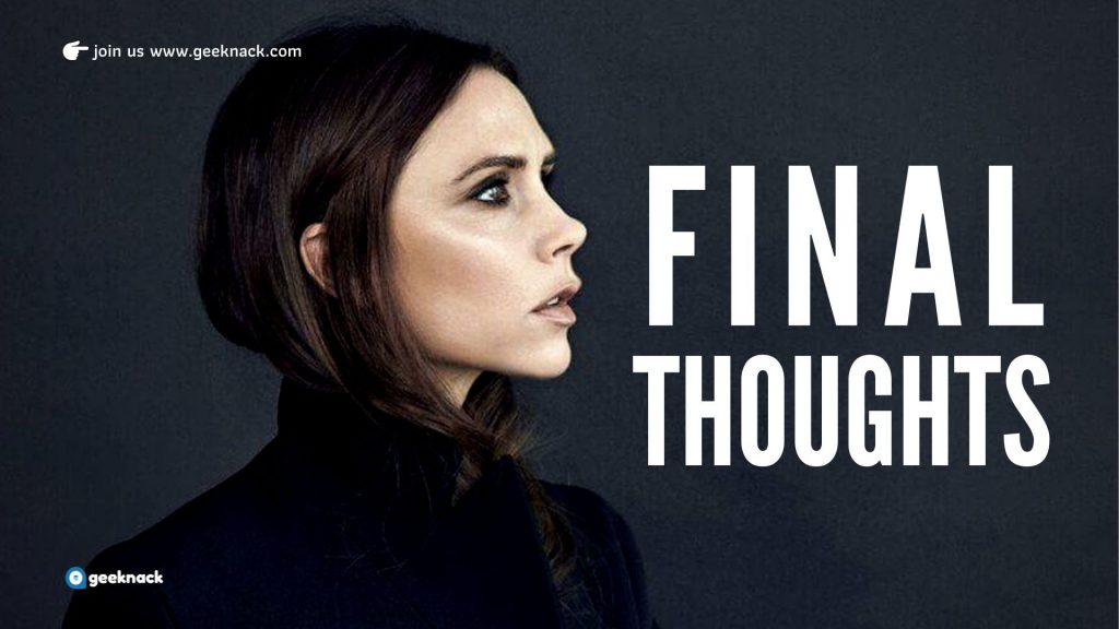 Victoria Beckham - Business & Life Lessons - Final Thoughts