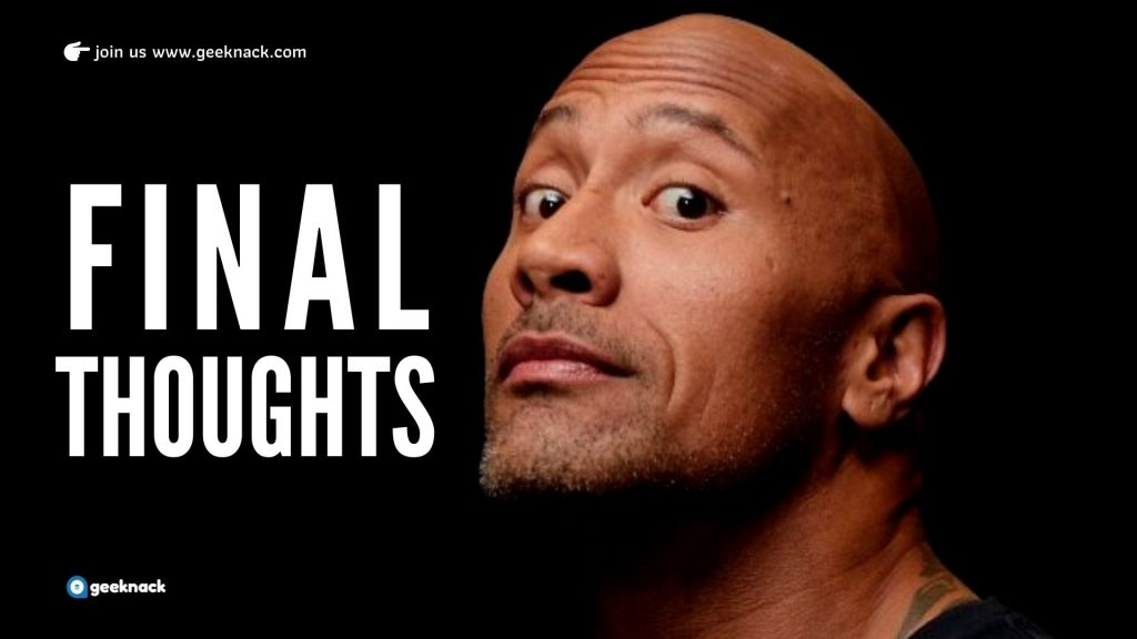 Dwayne The Rock Johnson - Leadership Style & Life Principles Final Thoughts