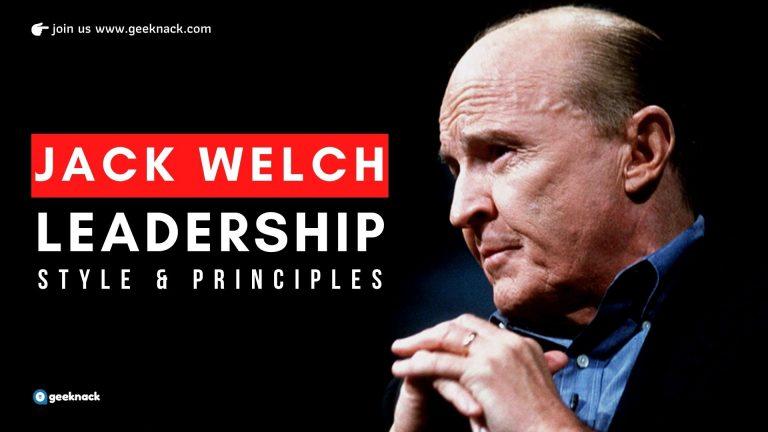 Jack Welch - Leadership Style & Principles