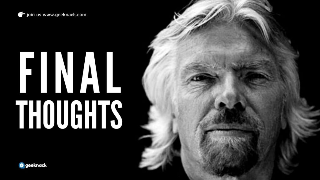 Richard Branson - Leadership Style & Principles Final Thoughts