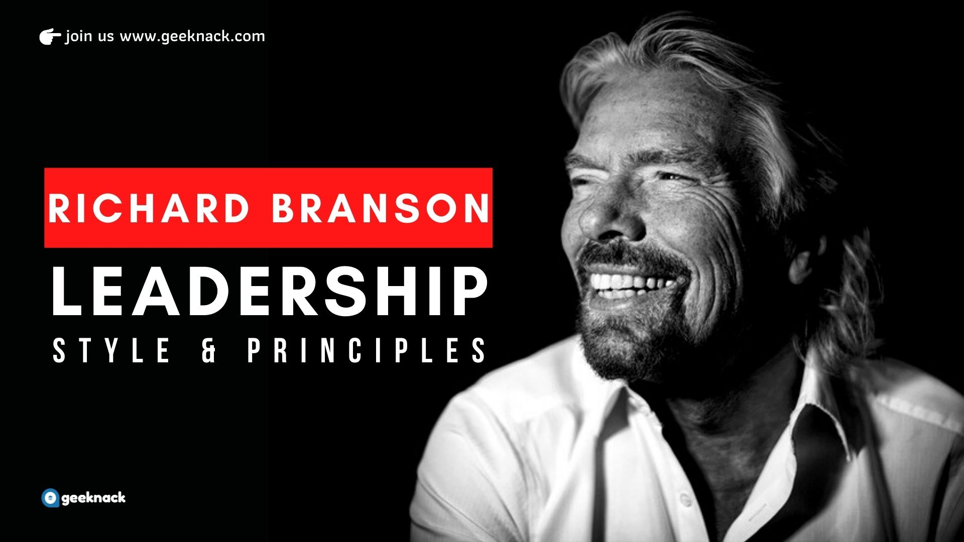 Richard Branson - Leadership Style & Principles