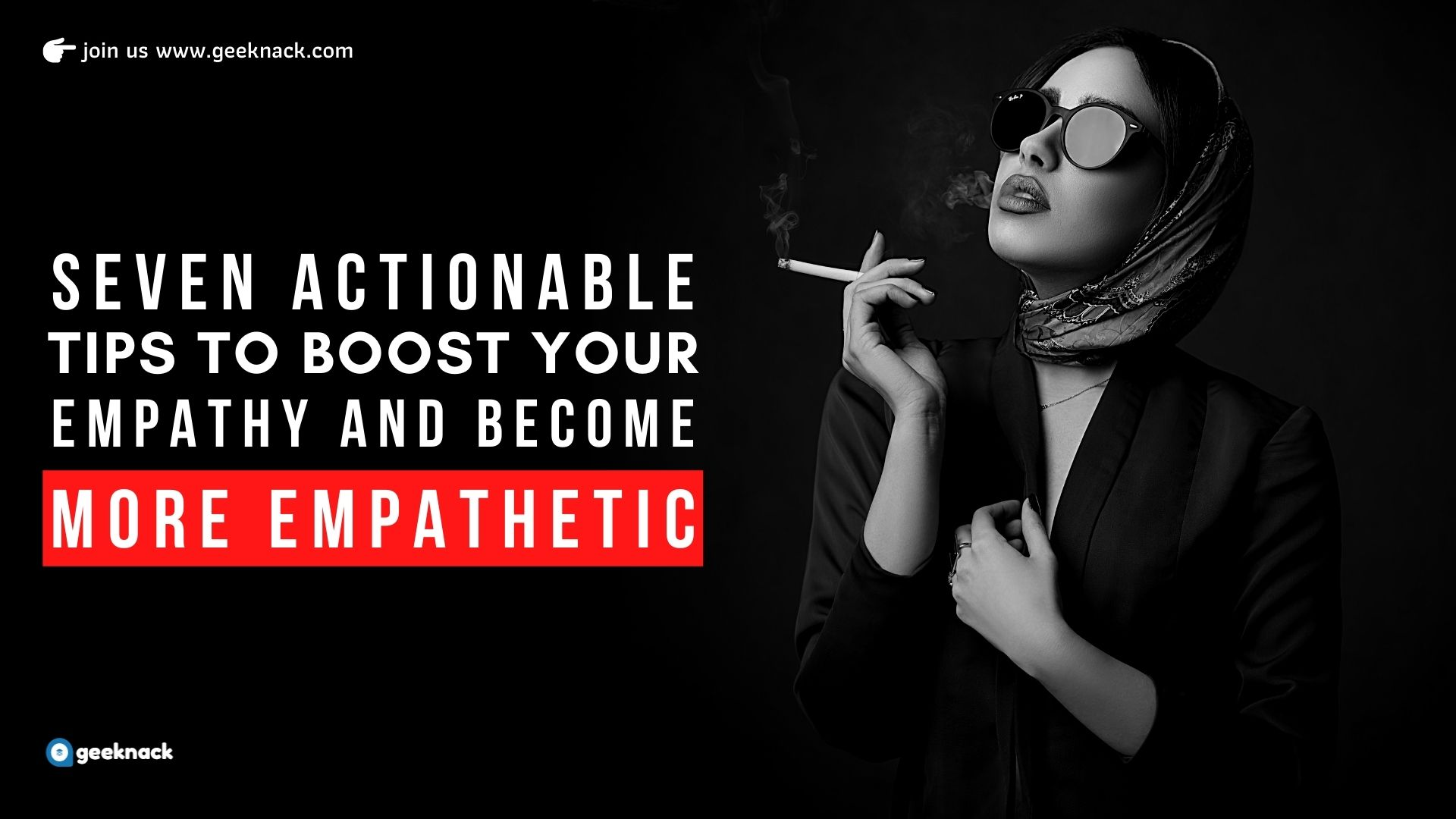 Seven Actionable Tips To Boost Your Empathy And Become More Empathetic