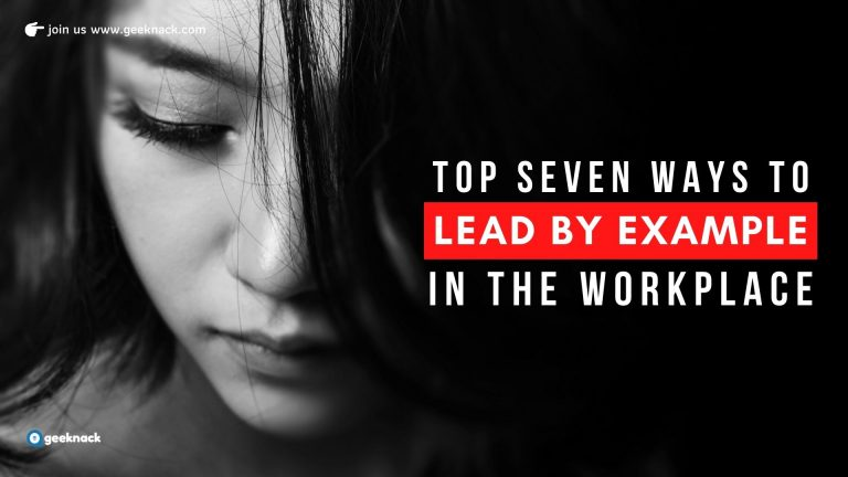 Top Seven Ways To Lead By Example