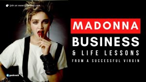 Madonna - Business & Life Lessons From a Successful Virgin
