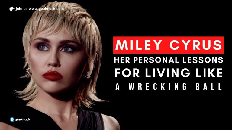 Miley Cyrus - Her Personal Lessons For Living Like a Wrecking Ball