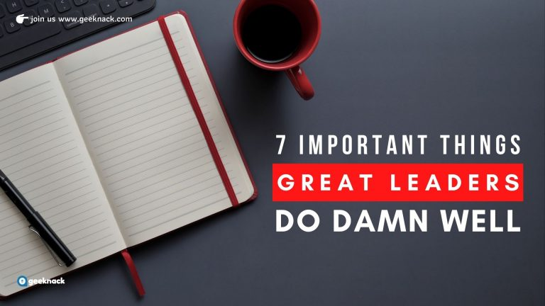 Seven Important Things Great Leaders Do Damn Well