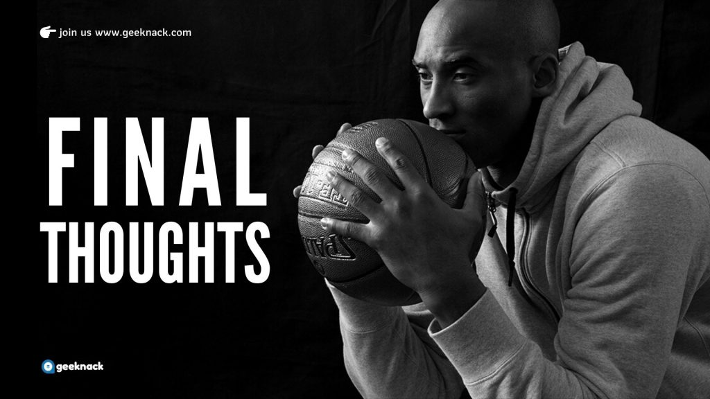 The Mamba Mentality_ Eye-opening Life Lessons From Legend Kobe Bryant - Final Thoughts