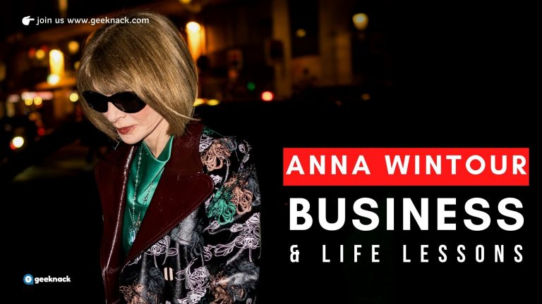 Anna Wintour - Business & Life Lessons