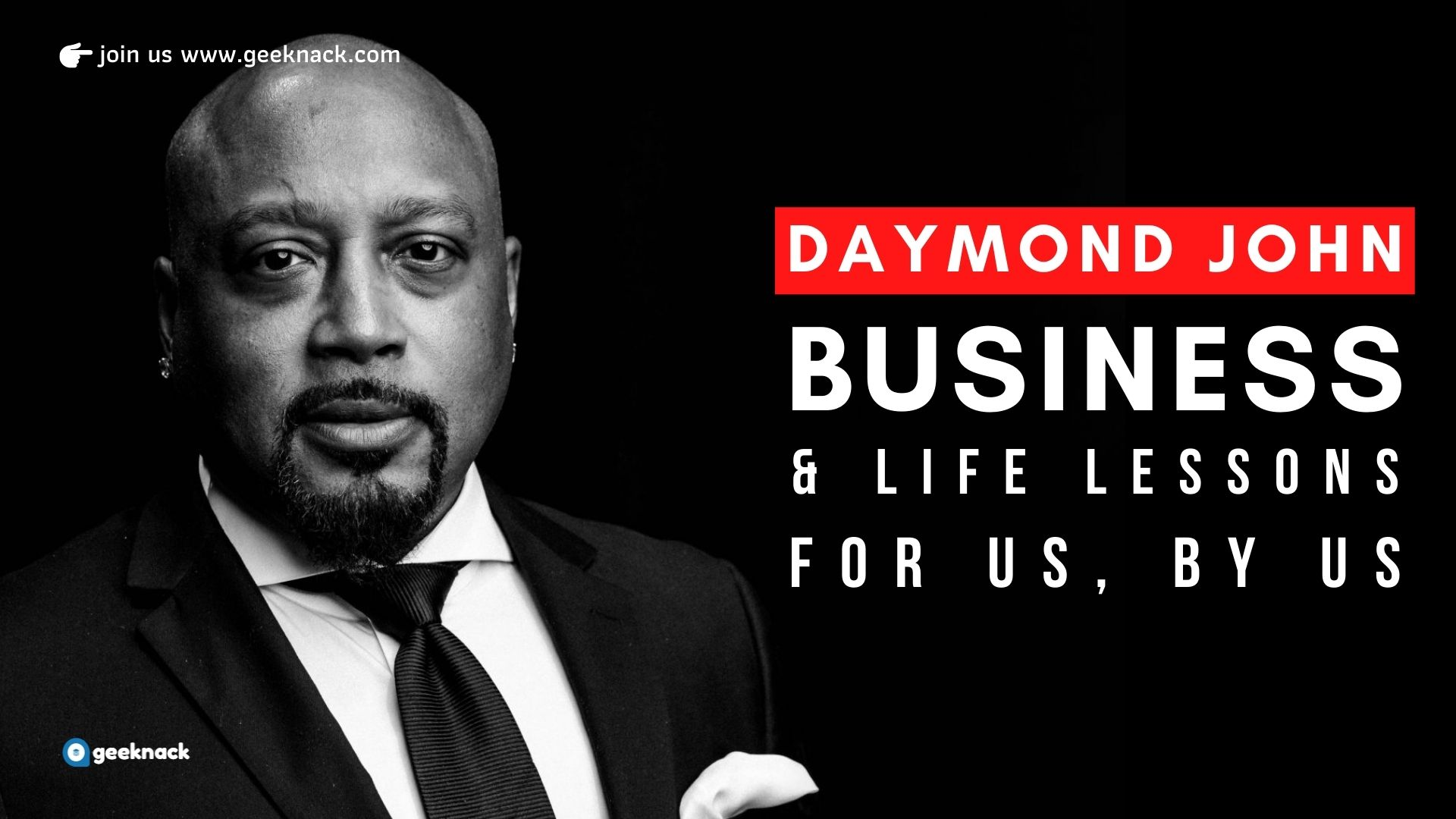 Daymond John - Business & Life Lessons FUBU