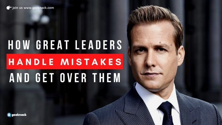 How Great Leaders Handle Mistakes And Get Over Them