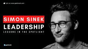 Simon Sinek - Leadership Lessons In The Spotlight