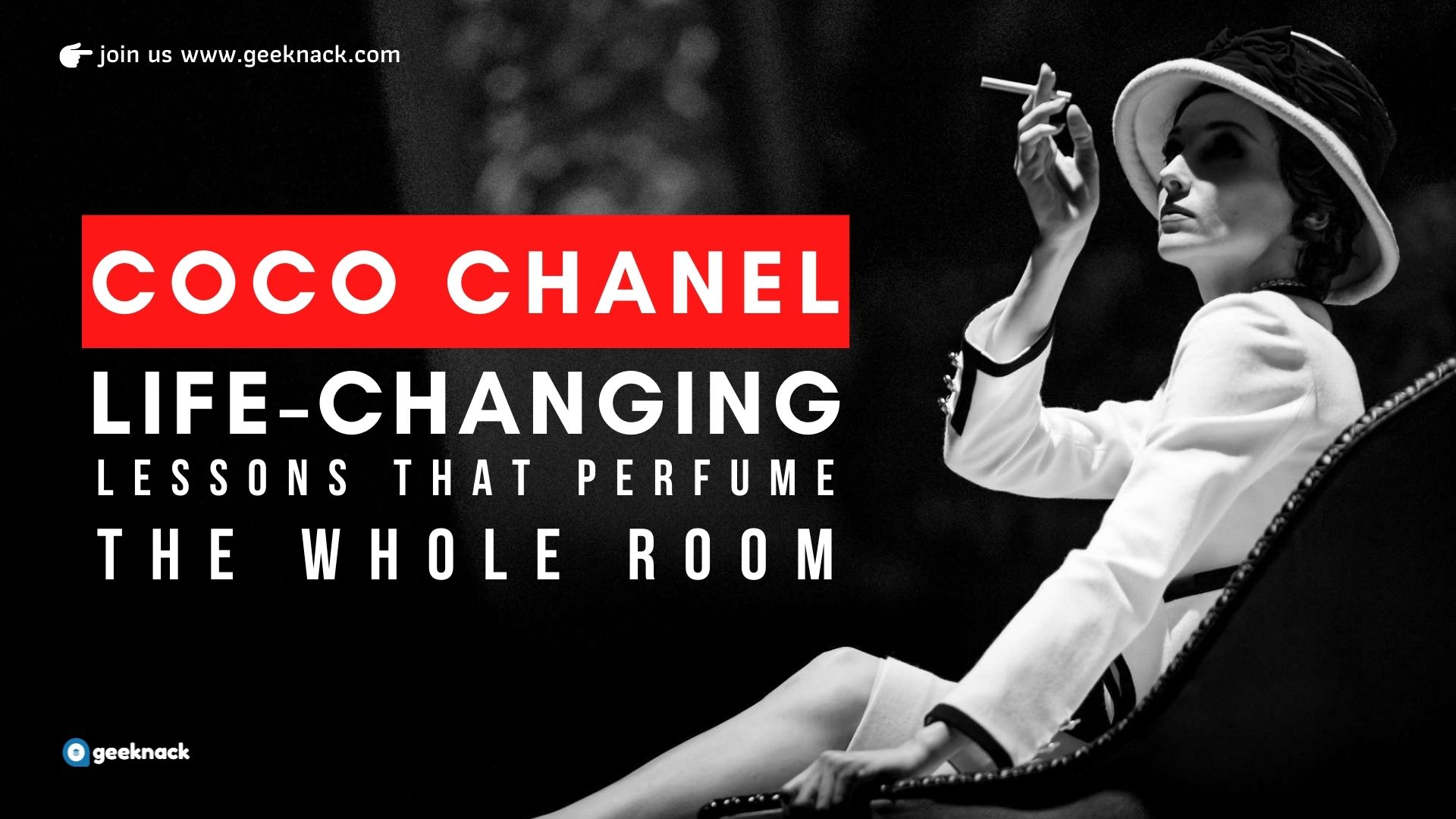 Coco Chanel - Life Changing Lessons That Perfume The Whole Room