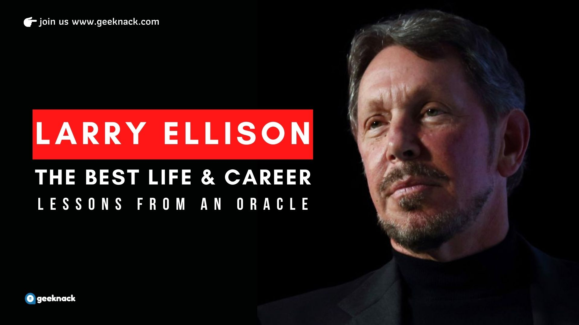 Larry Ellison - The Best Life & Career Lessons From an Oracle