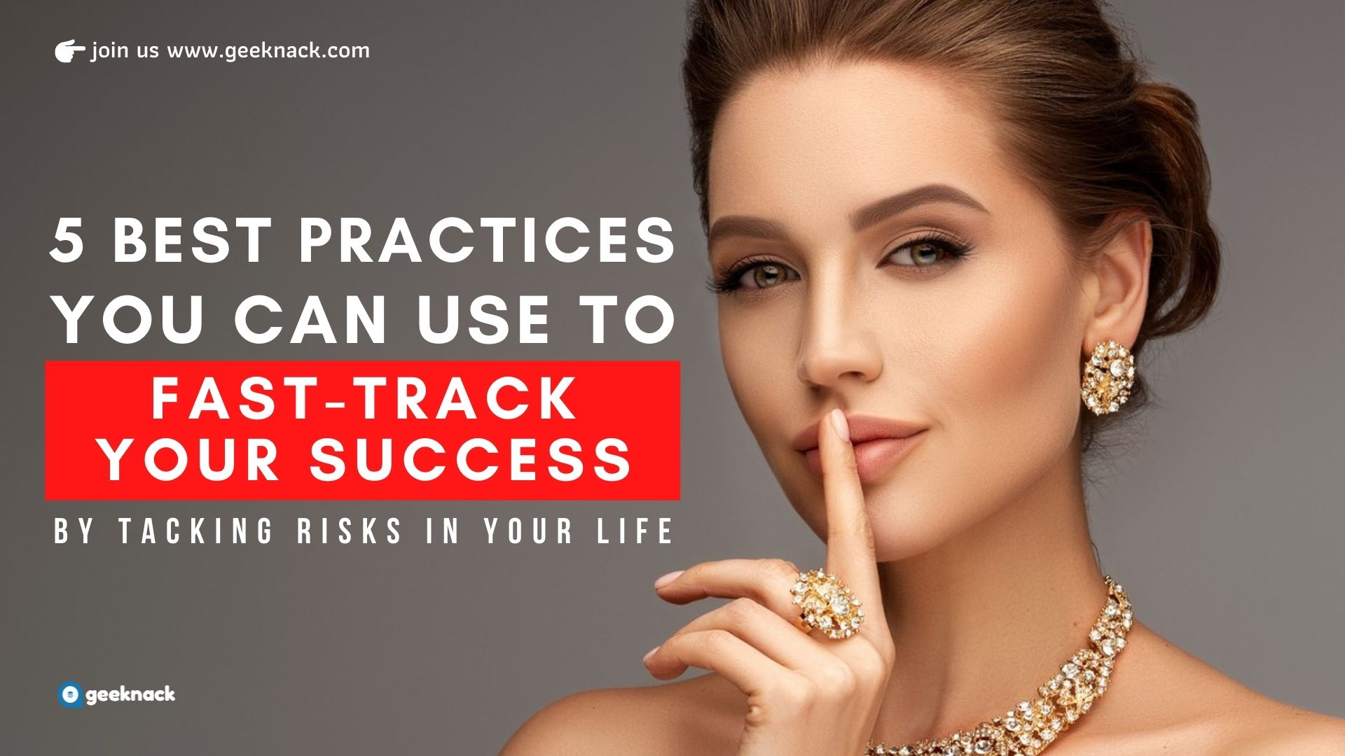 5 Best Practices You Can Use To Fast-Track Your Success By Taking Smart Risks In Your Life