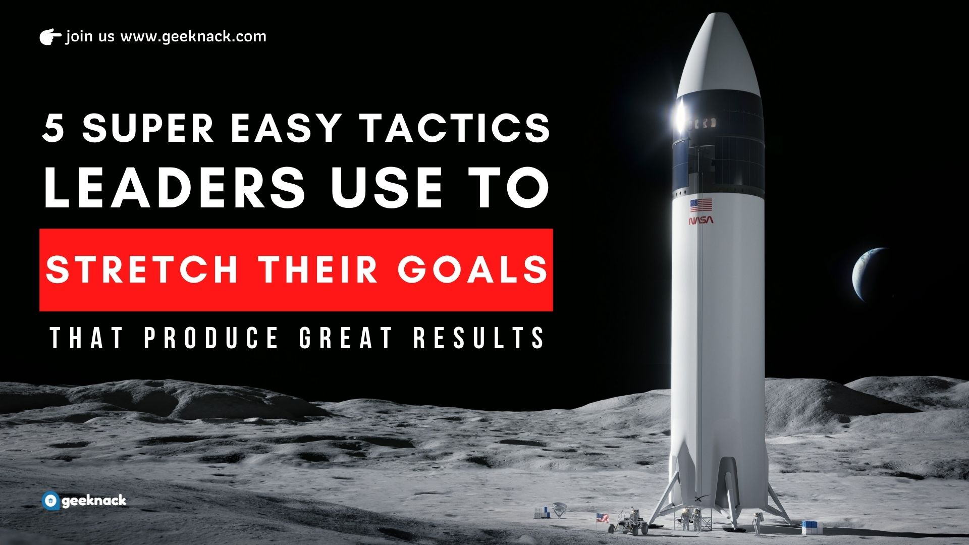5 Super Easy Ways Leaders Use To Stretch Their Goals That Produce Great Results